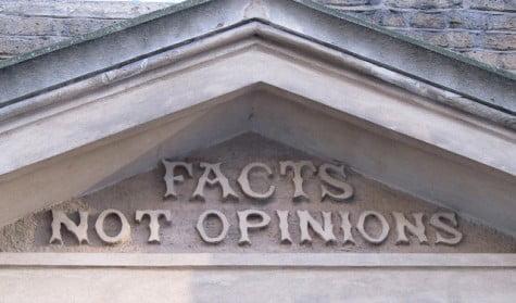 Hechos, no opiniones